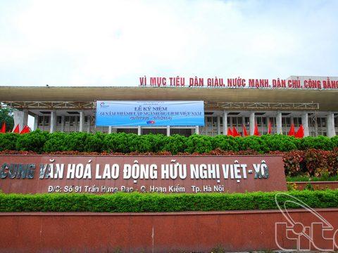 Cung Văn Hóa lao động hữu nghị Việt Xô – Hà Nội