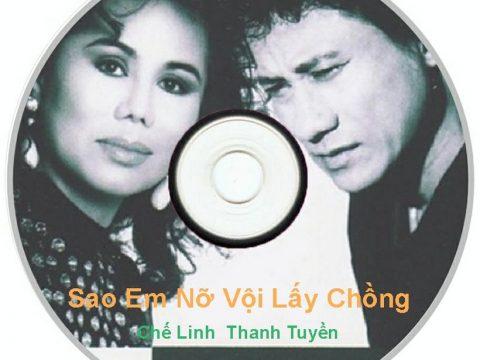 Chế Linh – Thanh Tuyền – Tuyệt Phẩm Nhạc Vàng Song Ca Chọn Lọc