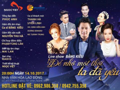 Bán vé Liveshow Bằng Kiều tỉnh Nghệ An 14/10/2017
