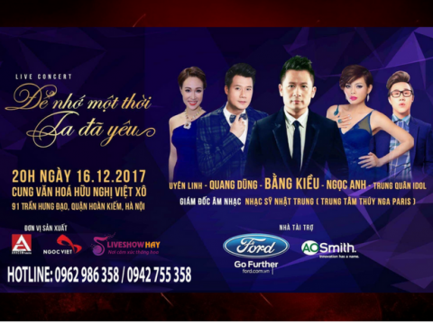 Bán vé Liveshow Bằng Kiều – Liveshow Để nhớ một thời ta đã yêu 16/12/2017