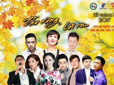 Bán vé Liveshow Đêm nhạc Thu Vàng Lời Ru 16/11/2017