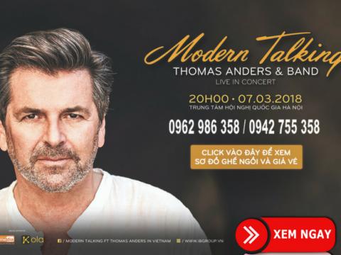 Bán vé Liveshow Modern Talking tại Hà Nội 7/3/2018
