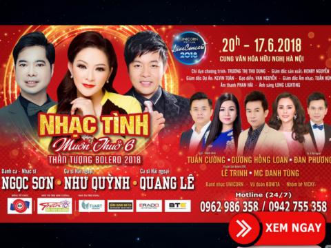 Bán vé Liveshow Nhạc Tình Muôn Thuở 6 – Liveshow Như Quỳnh, Ngọc Sơn, Quang Lê