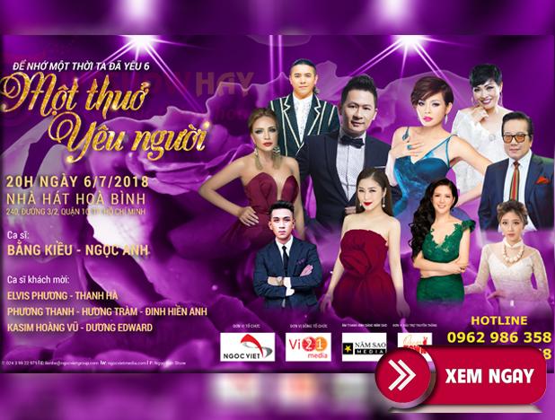 Bán vé Liveshow Bằng Kiều 6/7/2018 tại Nhà hát Hòa Bình HCM