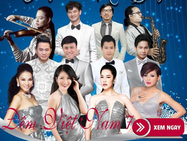 Bán vé Liveshow Đêm Việt Nam 7 – Đêm nhạc Chuyện Của Mùa Đông