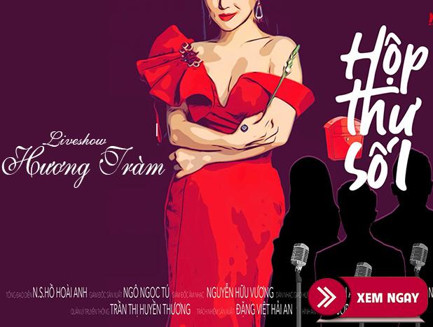 Bán vé Liveshow Hương Tràm – Hộp Thư Số 1
