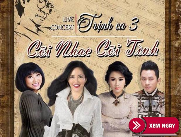 Bán vé Liveshow Trịnh Ca 3 – Ngày 6/4/2019