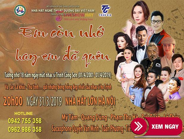 Bán vé Đêm Nhạc Trịnh Công Sơn – 31/3/2019 Nhà Hát Lớn Hà Nội