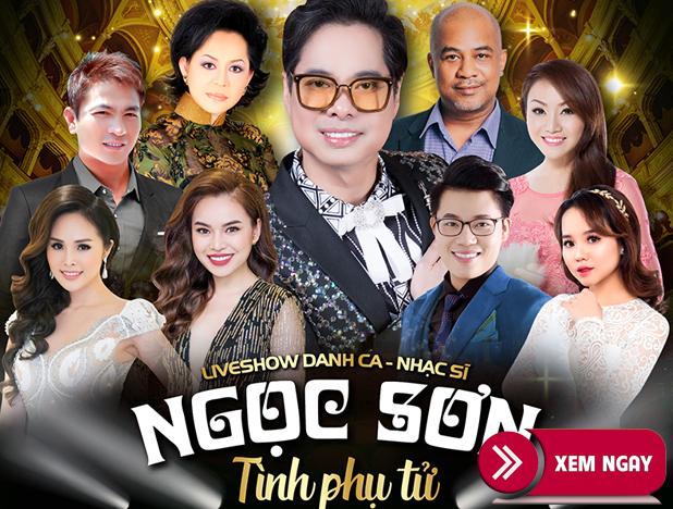 Bán vé Liveshow Ngọc Sơn 8/6/2019 Nhà Hát Lớn Hà Nội