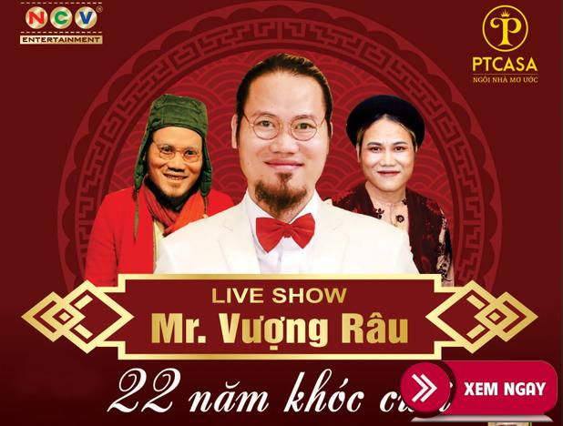 Bán vé Liveshow Vượng Râu 23/6/2019 – 22 Năm Khóc Cười