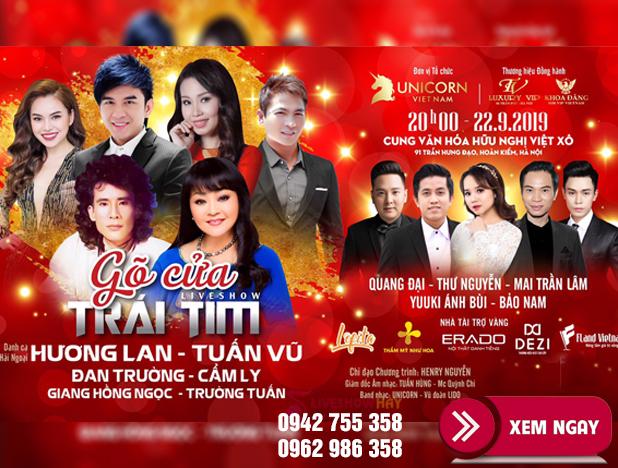 Bán vé Liveshow Tuấn Vũ Hương Lan 22/9/2019 – Gõ Cửa Trái Tim