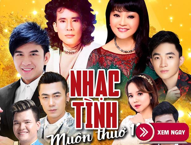 Bán vé Liveshow Nhạc Tình Muôn Thuở 11 – TP Hải Dương