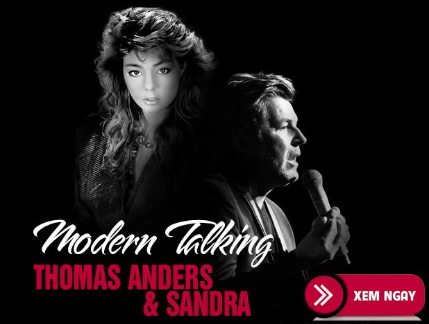 Bán Vé Liveshow Modern Talking & Sandra Tại Hà Nội 7/3/2020
