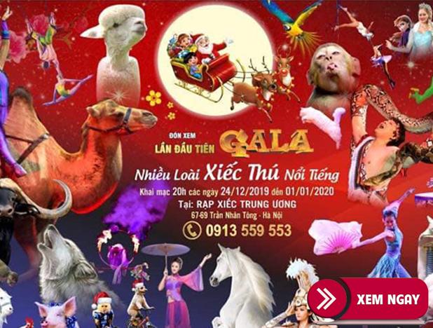 Bán Vé Gala Xiếc Thú Nổi Tiếng Toàn Quốc 2020