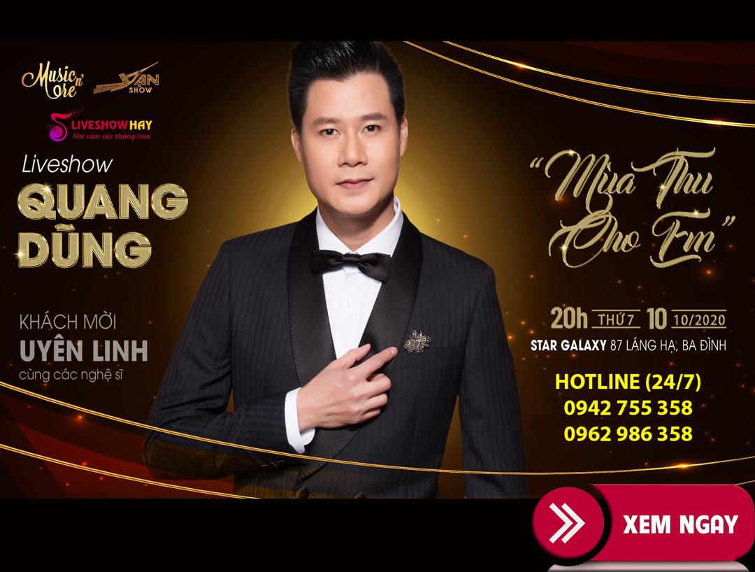 Bán vé liveshow đêm nhạc Mùa Thu Cho Em- Quang Dũng, Uyên Linh, Thu Ba, Quốc Huy, ngày 10/10/2020