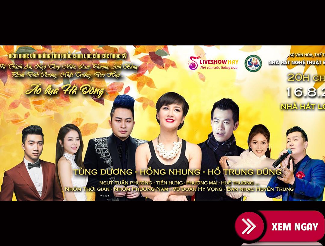 Diva Hồng Nhung sắp tái ngộ khán giả Việt Nam sau Covid-19 – Liveshow Áo Lụa Hà Đông ngày 16/8/2020
